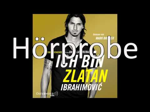 Ich bin Zlatan: Meine Geschichte YouTube Hörbuch Trailer auf Deutsch