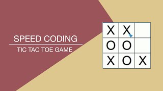 Speed Coding | Python - Tic Tac Toe Game