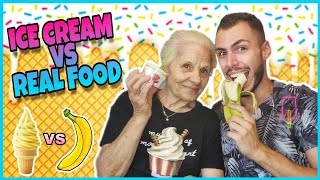 ICE CREAM VS REAL FOOD | Tsede The Real