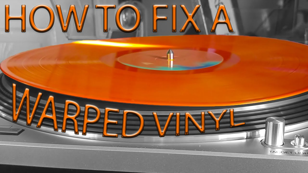 How To Fix A Warped Vinyl Record Youtube