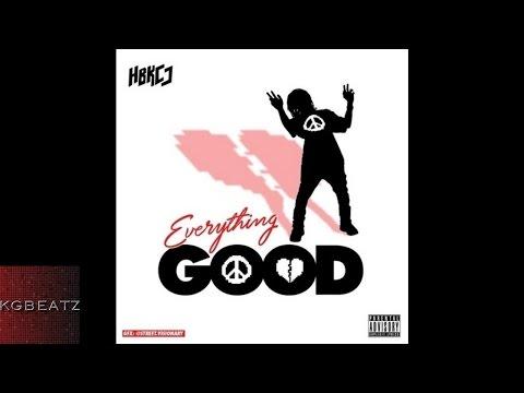HBK CJ - Everything Good [Prod. By J. Stew] [New 2015]