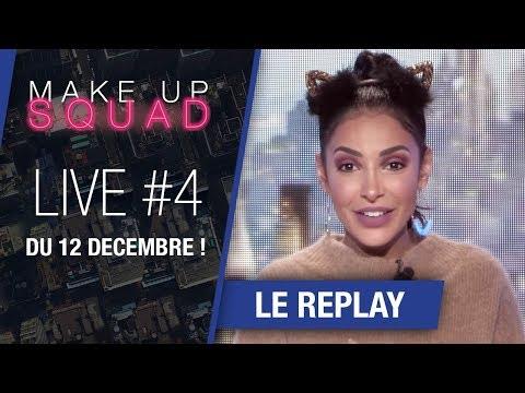 [MakeUp Squad by Maybelline] Le replay du LIVE #4 du 12 décembre !