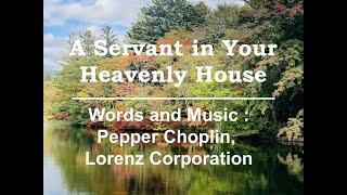 A Servant in Your Heavenly House | Pepper Choplin | 17-Jan-2021 | Practice at St John's CSI Manganam