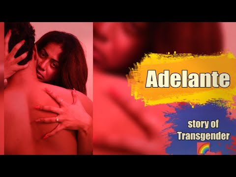Adelante -New Bengali Short Film (18+)   LGBTQ Films🌈   Bangla Full HD Movie l Story of Transgender