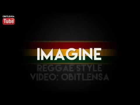 Imagine~Reggae Style