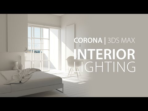Interior Lighting In Corona For 3ds Max | Tutorial #128
