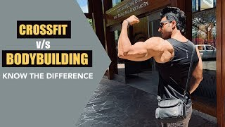 CrossFit v/s Bodybuilding - Know the Difference | info by Guru Mann