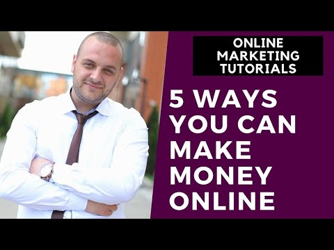 Online Marketing Tutorial For Beginners Part 5 | 5 Ways You Can Make Money Online thumbnail