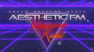 AESTHETIC FM  | Vaporwave Radio • Synthwave • Retro • Ambient • Live 24/7 🎧