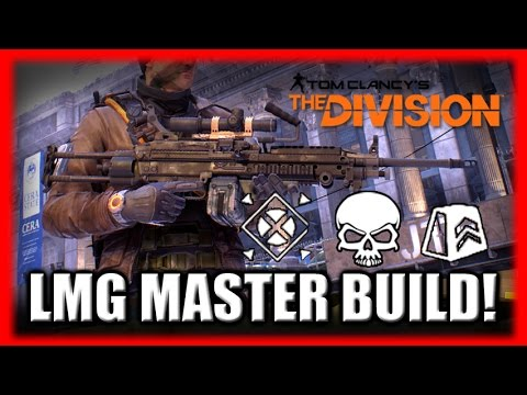 The Division Lmg Build