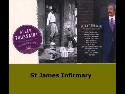 Allen Toussaint --  St  James Infirmary