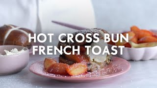 Hot cross bun French toast | Food | Woolworths SA
