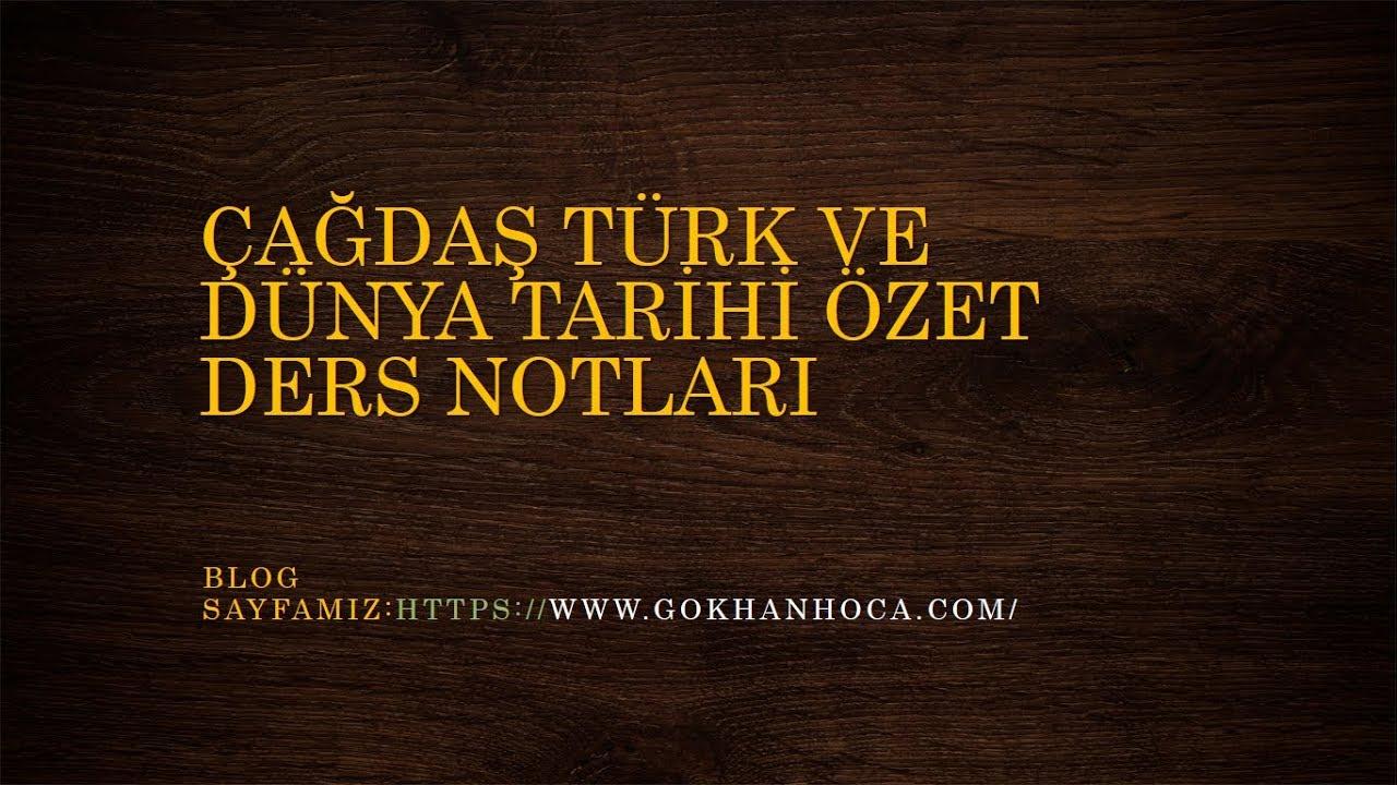 Çağdaş Türk ve Dünya Tarihi Özet Konu Anlatımı (1) ||KPSS/ÖABT/AYT/TYT||