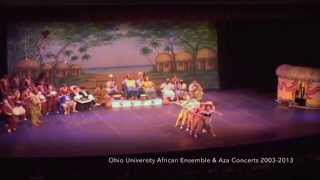 Ohio University African Ensemble & Aza Concerts 2003 - 2013: Part One