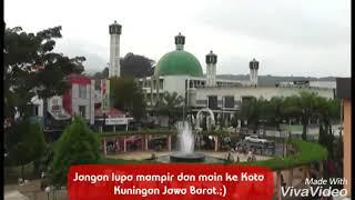 "Inilah keindahan dan kesederhanaan Kota Kuningan Jawa Barat. ""Aldo Jenggo - Kuningan Asri"""