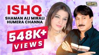 Ishq - Shaman Ali Mirali - Humera Channa - New Saraiki Sufi Duet Song - 2019 - SR Production