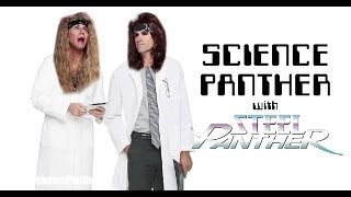 SCIENCE PANTHER #8 - Steel Panther TV Thumbnail