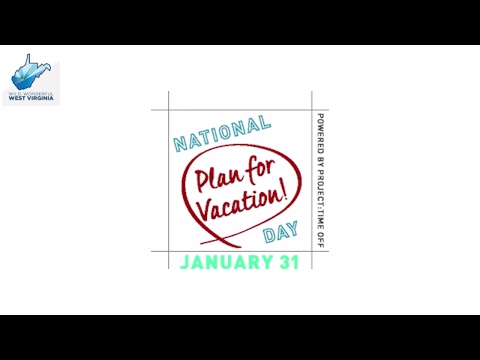 Wild, Wonderful West Virginia celebrates National Plan for Vacation Day - GoToWV