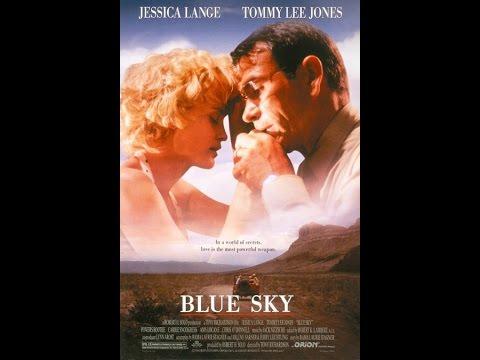 Blue Sky 1994 -  Jessica Lange, Tommy Lee Jones, Sylvester Stallone , Lara Croft , Oscar Isaac.
