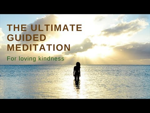 THE ULTIMATE GUIDED MEDITATION for loving kindness- for sleep & relaxation