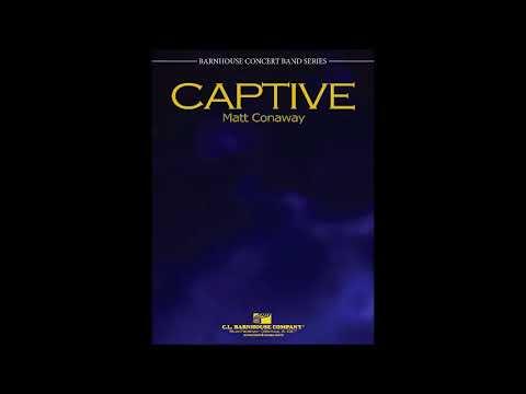 Captive by Matt Conaway