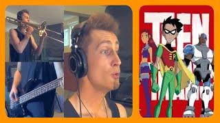 Teen Titans Theme Full Band Dub