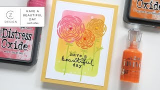 CZ Design: Have a Beautiful Day (ink blending + masking + stamping)