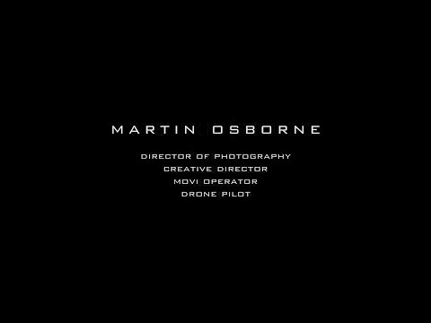 Martin Osborne - Commercial Director Of Photography Reel 2017