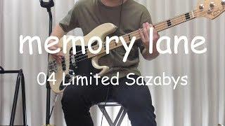 【04 Limited Sazabys】『memory lane』 ベース cover 【りょうさん】