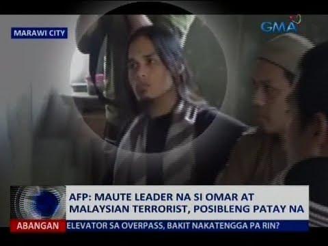 Saksi: AFP: Maute leader na si Omar at Malaysian terrorist, posibleng patay na