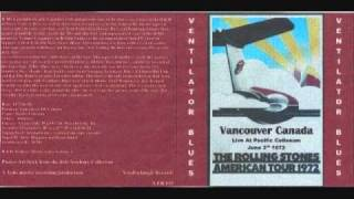 Rolling Stones - Torn And Frayed - Vancouver - June 3, 1972