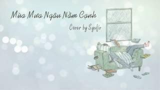 [Cover] Mùa Mưa Ngâu Nằm Cạnh - Vũ. Cover by Syxfiv