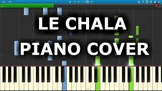 LE CHALA: How To Play Le Chala on  Piano
