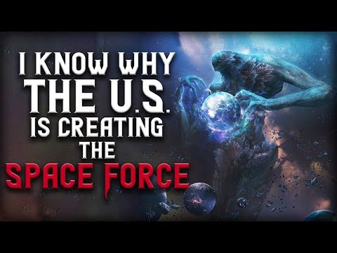 """""""I Know Why the U.S. is Creating the Space Force"""" 