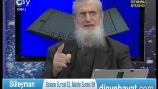 Bakara Suresi 62, Maide Suresi 69 Yahudiler, Hristiyanlar,Sâbiiler