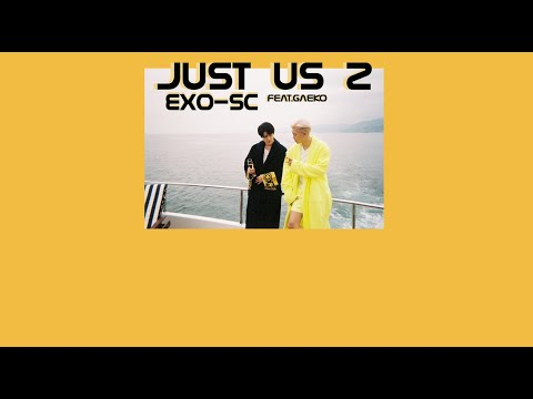 Thaisub \\ Exo-sc  (세훈&찬열) - Just Us 2 (있어 희미하게) Feat.gaeko By Flamingogo