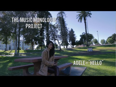 The Music Monologue Project: Adele - Hello