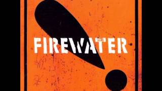 Firewater - Too Many Angels (Live KEXP)