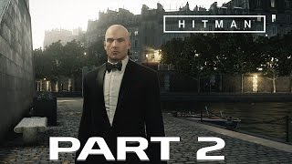 Hitman 2016- Part 2- Showstopper in Paris (PC Gameplay)