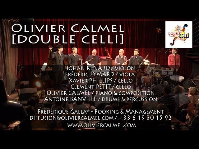Olivier Calmel DOUBLE CELLI @ LIVE ERMITAGE