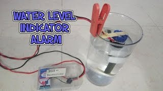 How To Make A Water Level Indicator Alarm