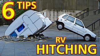 "For Beginners: ""TOP 6"" TIPS for HITCHING AN RV"