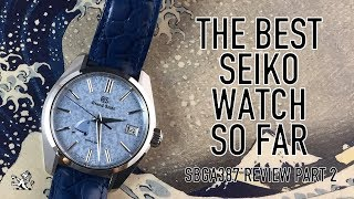 The Best Grand Seiko & Their Greatest Luxury Watch So Far - SBGA387 Review Part 2