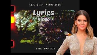 Gambar cover The Bones (Lyrics) - Maren Morris