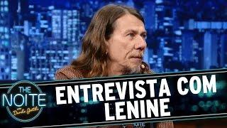 The Noite (25/05/15) - Entrevista com Lenine
