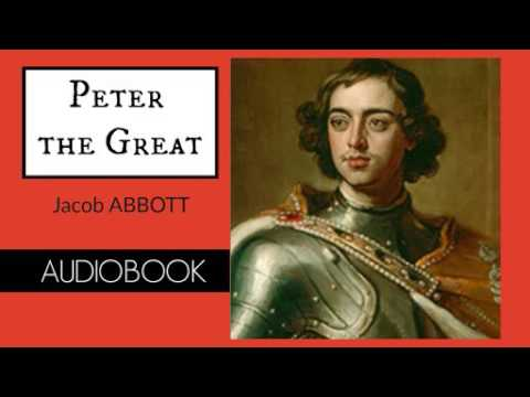Peter the Great by Jacob Abbott - Audiobook