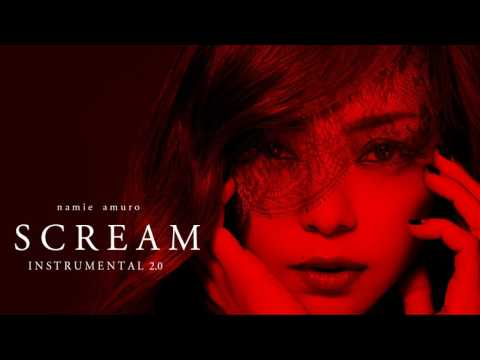 Namie Amuro - Scream ( Instrumental ) 2.0