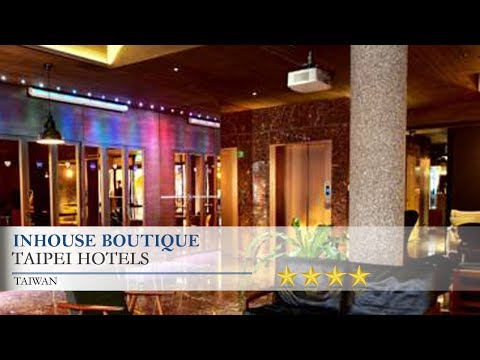 inhouse Boutique - Taipei Hotels, Taiwan