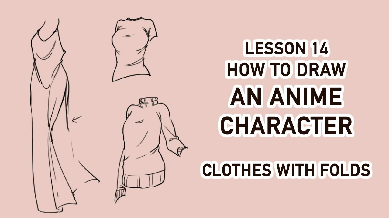 Draw anime character tutorial 14 clothes with folds wrinkles