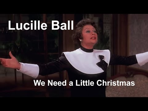 Lucille Ball - We Need a Little Christmas - Mame (1974)